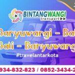Banyuwangi Bali Travel, Pilih Bintang Wangi Trans!